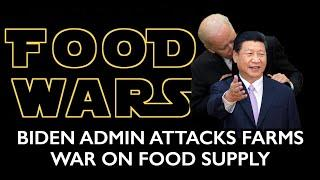 Biden Attacks Farms - Comprehensive War on Global Food Supply - Engineered Famine