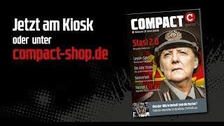 COMPACT im Februar: Stasi 2.0 - Die große Säuberung