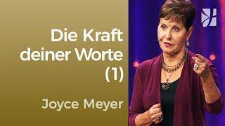 Teil 1 - Die Kraft deiner Worte  – Joyce Meyer