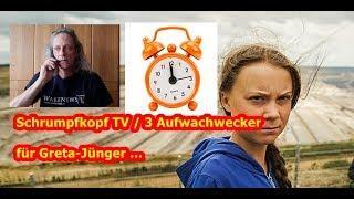 Trailer: 3 Aufwachwecker für Greta-Jünger …