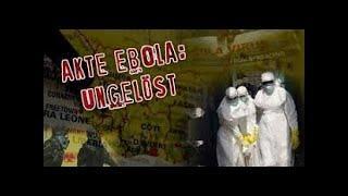 unbedingt verbreiten ! Was haben Covid und Ebola gemeinsam ? Akte Ebola ungelöst
