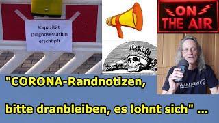 """""""CORONA-RANDNOTIZEN, BITTE DRANBLEIBEN ES LOHNT SICH"""" ..."""