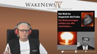 Die Welt im Angesicht des Todes – Wake News Radio/TV 20161006