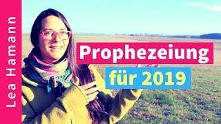 Prophezeiung für 2019