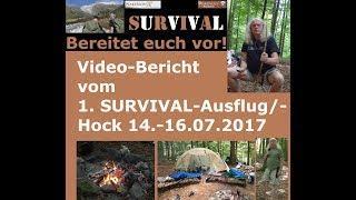 Video-Bericht zu unserem 1. SURVIVAL Ausflug/-Hock 14.-16.07.2017 Part 1