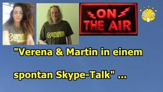 """Verena & Martin in einem spontanen skype-talk""..."