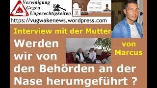 Werden wir von den Behörden an der Nase herumgeführt? - Interview mit der Mutter von Marcus