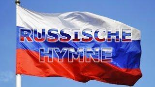 Russische Nationalhymne (Deutsche Untertitel) Russische Hymne