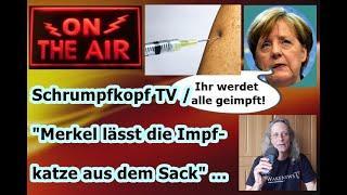 """Trailer: Schrumpfkopf TV / """"Merkel lässt die Impf-Katze aus dem Sack"""" ..."""