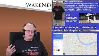PRESSEEINLADUNG/Prozessbeobachtung Detlev Firma Strafgericht Basel-Stadt 25.08.17