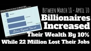 Billionaires Made More Money During This Collapse (March 18 - April 10) Than 4 Years Of Bull Market
