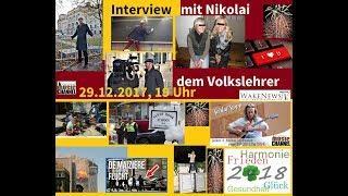 Nikolai, der Volkslehrer Interview bei Schlaf-Stopp mit Martin - Wake News Music Channel 20171229