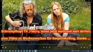 Trailer: Muss jetzt auch mal sein dürfen, ein Video zu Werbezwecken für KeepOnRolling, Danke ...