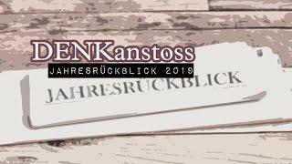 DENKanstoss // Unser 2019 Jahresrückblick / mit Peter Denk und Manuel C. Mittas