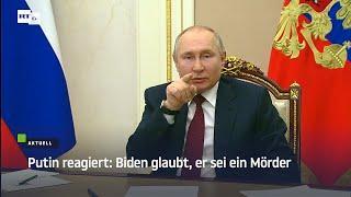Putin reagiert: Biden glaubt, er sei ein Mörder