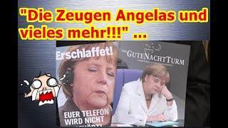 """""""Die Zeugen Angelas und vieles mehr!!!"""" ..."""