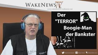 """Der """"TERROR"""" – Boogie Man der Bankster – Wake News Radio/TV 20151208"""