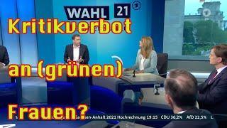 Grüne: Man(n) darf Baerbock nicht kritisieren, weil sie eine Frau ist. Plus Analyse Wahl in SaAnh.