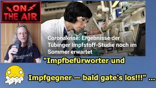 """Impfbefürworter & Impfgegner — bald gate's los!!!"" ..."