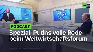 """SPEZIAL: Putins volle Rede beim Weltwirtschaftsforum – Gefahr eines """"gewaltigen Zusammenbruchs"""""""