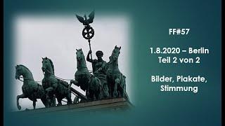 1.8.20 Berlin-hebt das Video auf, es zeigt, welche Forderungen die Menschen hatten.