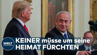 """NAHOST-PLAN: Trump und Netanjahu präsentieren """"realistische Zwei-Staaten-Lösung"""""""