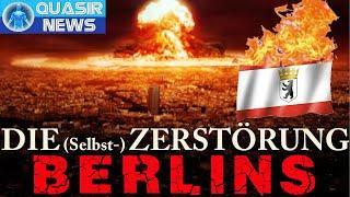 Die (Selbst-) Zerstörung Berlins...mal wieder