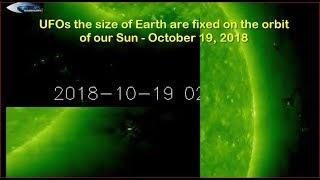 UFOs the size of Earth are fixed on the orbit of our Sun - October 19, 2018
