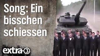 Song:  Ein bißchen schießen | extra 3 | NDR