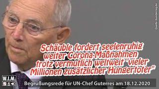 "Schäuble will seelenruhig weiter Corona-Maßnahmen trotz ""vieler Millionen zusätzlicher Hungertoter"