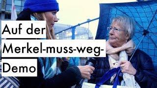 Auf der Merkel muss weg Demo // Doku Was ist los mit dir, Deutschland?