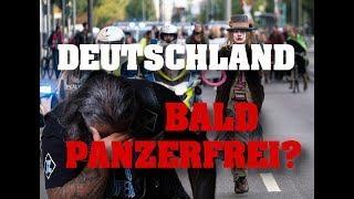 Fridays for Irrenhaus: DEUTSCHLAND bald panzerfrei?
