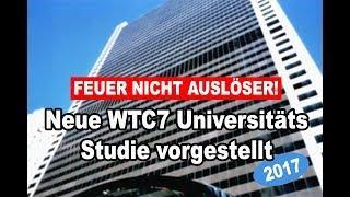 Neue WTC7-Studie FEUER NICHT EINSTURZGRUND AN 9/11 - Dr. Hulsey UAF Universität Alaska