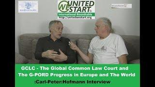 GCLC and G-PORD Progress in Europe and The World - Interview Carl-Peter Hofmann