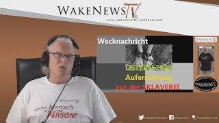 Bei YT gelöscht:Wecknachricht - OSTERN 2020 Auferstehung aus der SKLAVEREI! - Wake News Radio/TV 202