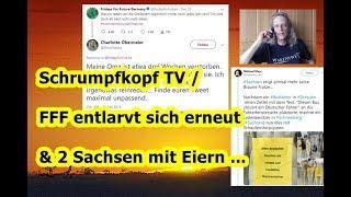 Trailer: Schrumpfkopf TV / FFF entlarvt sich erneut & 2 Sachsen mit Mega-Eiern ...