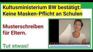 Das Kultusministerium Baden-Württemberg bestätigt: Keine Masken Pflicht an Schulen in BW, Klagepaten
