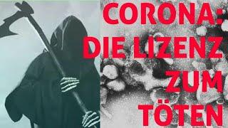 Corona:  Die Lizenz zum Töten ?  Dokument erschreckt