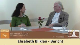 Elisabeth Bliklen - Bericht über eine besondere Frau und ihre Arbeit - Wake News Vital