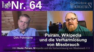 Psiram, Wikipedia und die Verharmlosung von Missbrauch   #64 Wikihausen