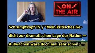 """Trailer: Schrumpfkopf TV / """"Mein kritisches Gedicht zur dramatischen Lage der Nation"""" ..."""
