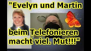 """""""Evelyn und Martin beim Telefonieren — macht vielleicht ein wenig Mut, usw.!!!"""" ..."""