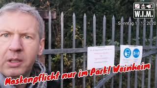 Maskenpflicht nur im Park! Weinheim. 13. Dezember 2020