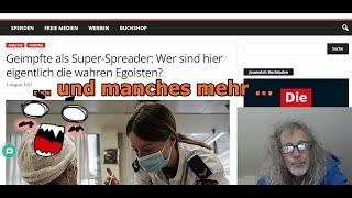 """""""Geimpfte als Super-Spreader: Wer sind denn eigentlich die wahren Egoisten??? und vieles mehr"""" ..."""