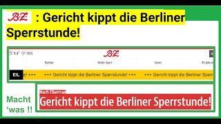 """""""Gericht kippt die Berliner Sperrstunde!"""", so die BZ (Berliner Zeitung) in einer Eilmeldung"""