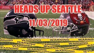 Heads Up Seattle 11/03/2019 - There May Be A Storm Coming!