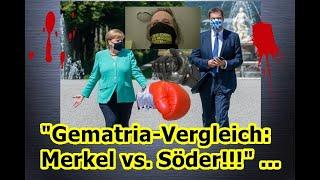 """Gematria-Vergleich: Merkel vs. Söder!!!"" ..."