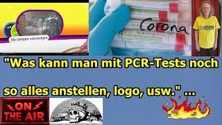 """""""Was kann man mit PCR-Tests noch so alles anstellen, logo, usw."""" ..."""