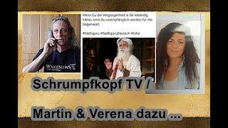 Trailer: Schrumpfkopf TV / Martin & Verena (& Sadhguru) zu Vergangenheit, Gegenwart und Zukunft ...