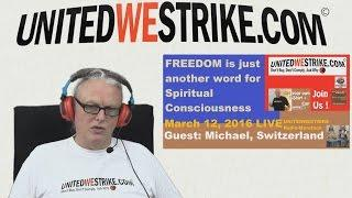 FREEDOM Is Just Another Word For Spiritual Consciousness - UWS Radio-Marathon